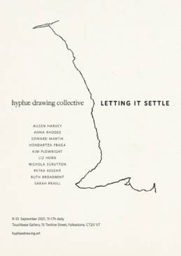 hyphæ drawing collective / Letting it settle - a meandering line cuts between the words, like a path or trace. Ten names appear in the lower left and the exhibition title, Letting it Settle, to the right of the line.